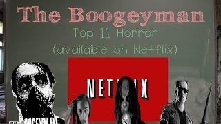 Top 11 Horror Films on Netflix