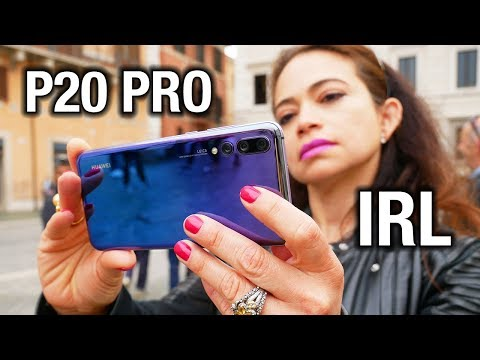 Huawei P20 Pro Camera – In Real Life: Great, Not Perfect