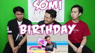 SOMI (전소미)   BIRTHDAY MV REACTION (FUNNY FANBOYS)