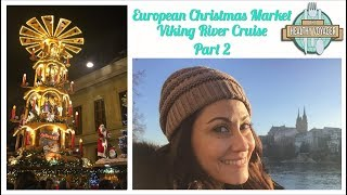The Healthy Voyager European Christmas Markets River Cruise Part 2