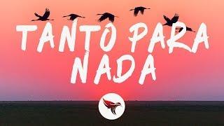 Luis Fonsi - Tanto Para Nada (Letra / Lyrics)