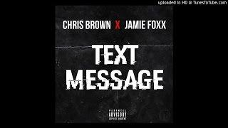 Chris Brown & Jamie Foxx - Text Message