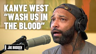 Kanye West - Wash Us In The Blood Review | The Joe Budden Podcast