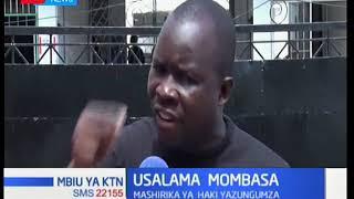 Mbiu ya KTN: Usalama Mombasa
