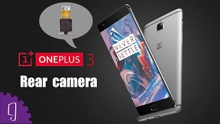 OnePlus 3 Rear Camera Repair Guide