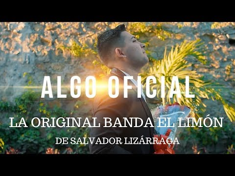 La Original Banda El Limón Algo Oficial Video Oficial