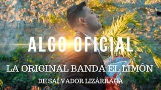 La Original Banda El Limón   Algo Oficial (Video Oficial)
