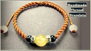 Handmade Thread Bracelet Ideas | DIY Macrame Bracelet | Jewelry Making At Home | Creation&you