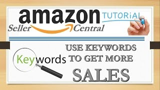 How To Use Keywords in Amazon To Get More Sales