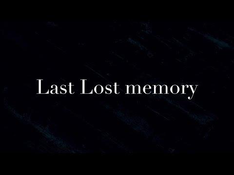 【初音ミク】Last Lost memory【オリジナル曲】