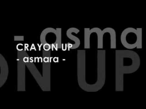 CRAYON UP - Asmara