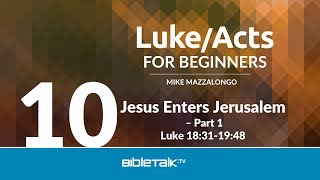 Jesus Enters Jerusalem - Part 1