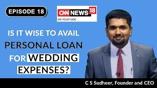 Marriage Loan in India   Personal Loan for Wedding   Money Doctor Show on CNN News18   Episode 18