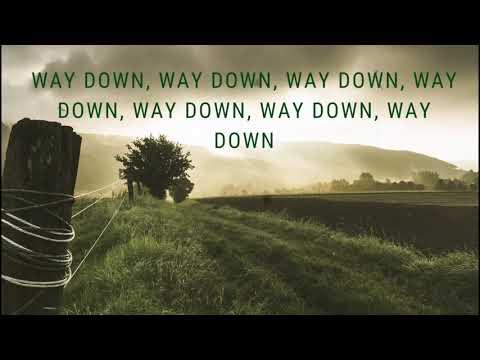 Tim Mcgraw – Way Down Lyrics