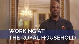 Working At The Royal Household