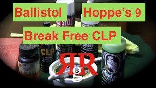 Ballistol / Hoppe's 9 / Break Free CLP