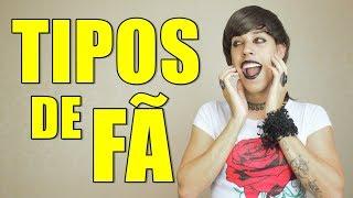 TIPOS DE FÃ