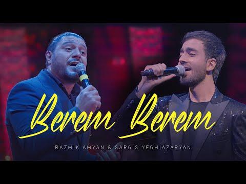 Razmik Amyan & Sargis Yeghiazaryan - Berem, berem