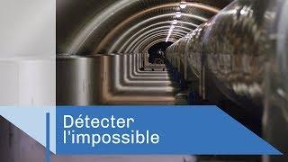 Les détecteurs de l'extrême | Reportage CNRS