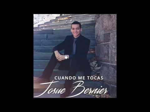 Cuando Me Tocas - Josue Bernier