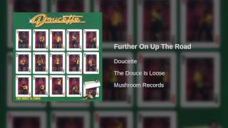 Doucette - Further On Up The Road