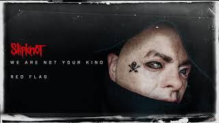 Slipknot - Red Flag (Audio)