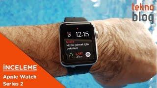 Apple Watch 2 inceleme: Suya dayanıklı, sportif yaşama ne kadar yardımcı? - dooclip.me
