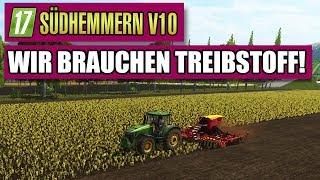 LS17 Südhmmern 10.0 #58   Wir Brauchen Treibstoff!   Landwirtschaft Simulator 17