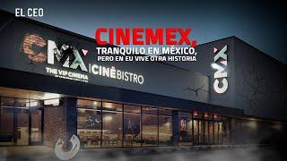 Cinemex, tranquilo en México, pero en EU vive otra historia