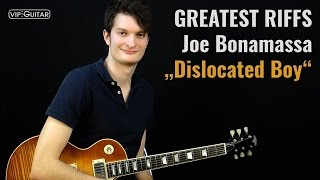 "✪ Greatest Riffs: Joe Bonamassa ►""Dislocated Boy"""