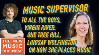 Music Supervisor for To All the Boys, Virgin River, Lindsay Wolfington on How She Places Music