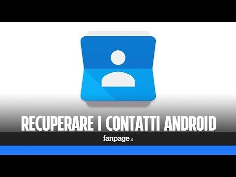 , title : 'Recuperare contatti (e rubrica) Android'