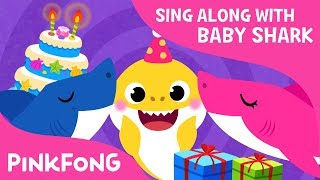 Baby Sharks Birthday | Sing Along With Baby Shark | Pinkfong Songs For Children