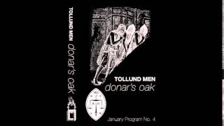 (2014) Tollund Men - Donar's Oak