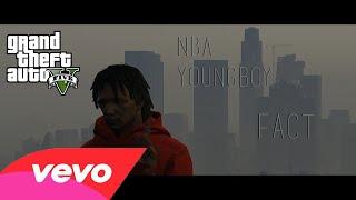 NBA Youngboy - Fact | GTA Music Video