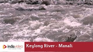 Keylong River, Manali