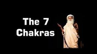 Sadhguru explains about 7 Chakras - Part 1