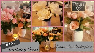 DIY Wedding | Bridal Shower | Baby Shower Centerpiece - Distressed Mason Jars + Faux Floral Hack