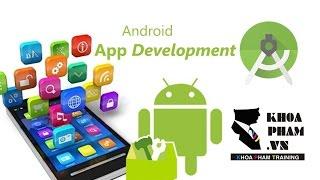 Lập trình Android A-Z:  Cài đặt môi trường
