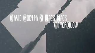 David Guetta X Jack Back- Afterglow