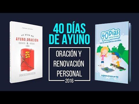 40 DÍAS DE AYUNO Y ORACIÓN 2016