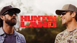Dustin Lynch Huntin' Land