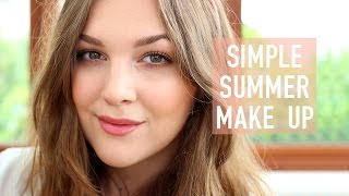 Simple Summer Make Up | I Covet Thee