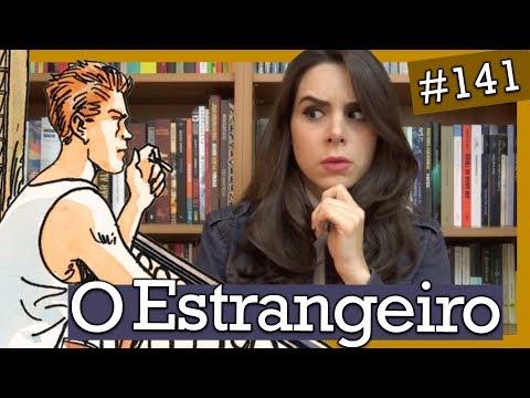 O ESTRANGEIRO, DE ALBERT CAMUS (#141)