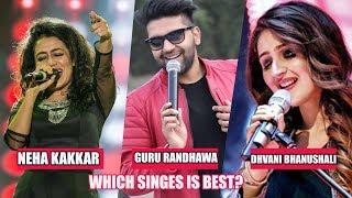 Who Is Better Singer: Dhvani Bhanushali Vs Guru Randhawa Vs Neha Kakkar   New Bollywood Songs 2019