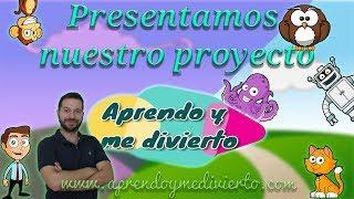 Presentación de APRENDO Y ME DIVIERTO