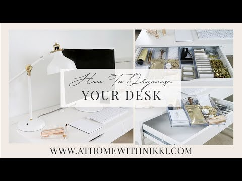 HOME ORGANIZING | DESK ORGANIZATION IDEAS | How To Organize Your Desk