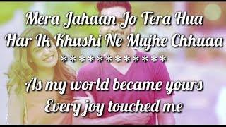 MERA JAHAN LYRICS WITH TRANSLATION   - YouTube
