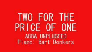 ABBA Two for the price of one (unplugged)