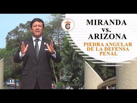 MIRANDA VS. ARIZONA: Piedra angular de la defensa penal -Tribuna Constitucional 122 - Guido Aguila Grados